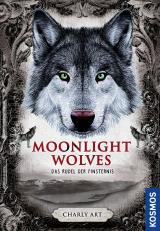 Cover-Bild Moonlight wolves, Das Rudel der Finsternis