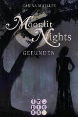Cover-Bild Moonlit Nights 1: Gefunden
