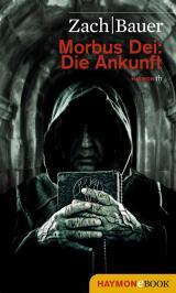 Cover-Bild Morbus Dei: Die Ankunft