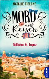 Cover-Bild Mord auf Reisen - Tödliches St. Tropez