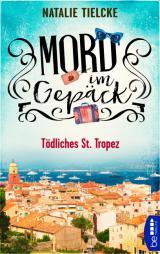 Cover-Bild Mord im Gepäck - Tödliches St. Tropez