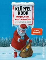 Cover-Bild Morgen, Klufti, wird's was geben
