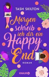 Cover-Bild Morgen schreib ich dir ein Happy End