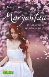 Cover-Bild Morgentau. Die Auserwählte der Jahreszeiten (Buch 1)