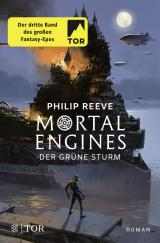 Cover-Bild Mortal Engines - Der Grüne Sturm