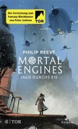 Cover-Bild Mortal Engines - Jagd durchs Eis