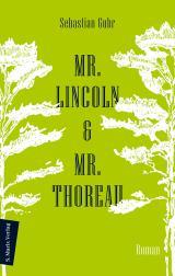 Cover-Bild Mr. Lincoln & Mr. Thoreau