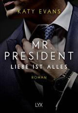 Cover-Bild Mr. President - Liebe ist alles
