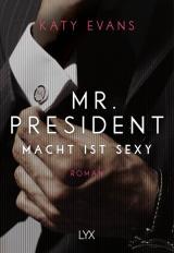 Cover-Bild Mr. President – Macht ist sexy