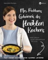 Cover-Bild Mrs. Peckhams Geheimnis des flexiblen Kochens