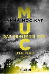 Cover-Bild MUC - Das Geheimnis von Utilitas