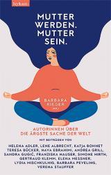 Cover-Bild Mutter werden. Mutter sein.