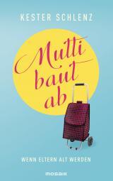 Cover-Bild Mutti baut ab