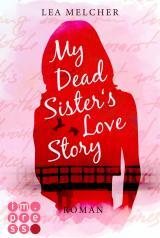 Cover-Bild My Dead Sister's Love Story (Roman)