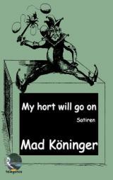 Cover-Bild My hort will go on