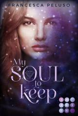 Cover-Bild My Soul to Keep (»Shadow Wish«-Reihe 2)