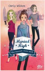 Cover-Bild Myriad High - Was Hannah nicht weiß Band 1
