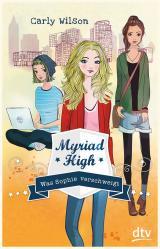 Cover-Bild Myriad High - Was Sophie verschweigt Band 2