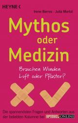 Cover-Bild Mythos oder Medizin