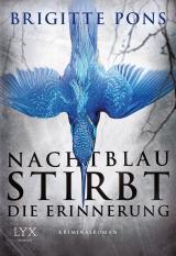 Cover-Bild Nachtblau stirbt die Erinnerung