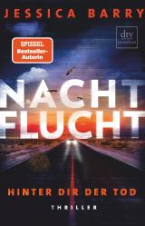 Cover-Bild Nachtflucht – Hinter dir der Tod