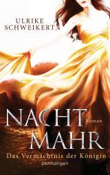 Cover-Bild Nachtmahr - Das Vermächtnis der Königin