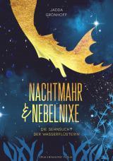 Cover-Bild Nachtmahr und Nebelnixe