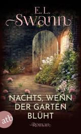 Cover-Bild Nachts, wenn der Garten blüht