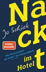 Cover-Bild Nackt im Hotel – Wie Freundschaft der Liebe den Rang abläuft