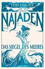 Cover-Bild Najaden - Das Siegel des Meeres