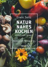 Cover-Bild Naturnahes Kochen – einfach, gut, gesund