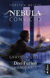 Cover-Bild Nebula Convicto. Grayson Steel und die Drei Furien von Paris