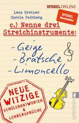 Cover-Bild Nenne drei Streichinstrumente: Geige, Bratsche, Limoncello