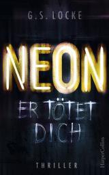 Cover-Bild NEON - Er tötet dich