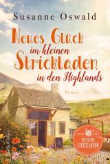 Cover-Bild Neues Glück im kleinen Strickladen in den Highlands