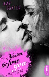 Cover-Bild Never before you - Jake & Carrie
