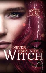 Cover-Bild Never mess with a Witch