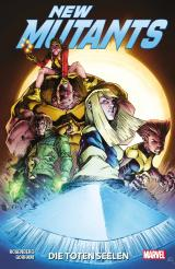 Cover-Bild New Mutants: Die toten Seelen