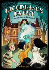 Cover-Bild Nicodemus Faust und das Haus der 100 Schlüssel