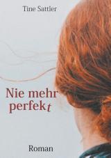 Cover-Bild Nie mehr perfekt