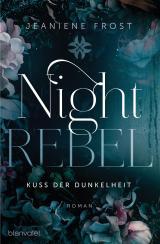 Cover-Bild Night Rebel 1 - Kuss der Dunkelheit