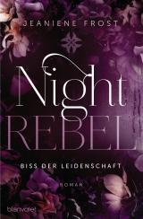 Cover-Bild Night Rebel 2 - Biss der Leidenschaft