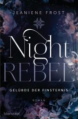 Cover-Bild Night Rebel 3 - Gelübde der Finsternis