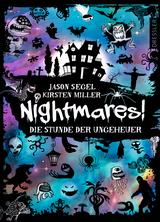 Cover-Bild Nightmares! Die Stunde der Ungeheuer