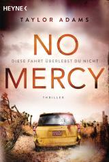 Cover-Bild No Mercy - Diese Fahrt überlebst du nicht
