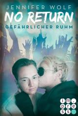 Cover-Bild No Return 4: Gefährlicher Ruhm