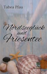Cover-Bild Nordseeglück und Friesentee