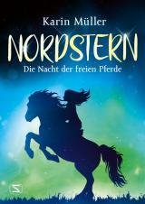Cover-Bild Nordstern - Die Nacht der freien Pferde