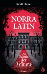 Cover-Bild Norra Latin - Die Schule der Träume