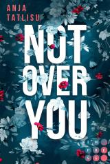 Cover-Bild Not Over You